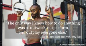 Jerry Rice on his ability to outwork everyone else