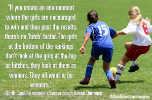Anson Dorrance on competition